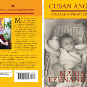 NEW RELEASE!! Cuban Angel: Courage without Limits